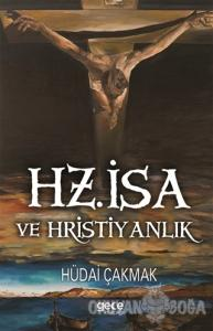 Hz. İsa ve Hristiyanlık