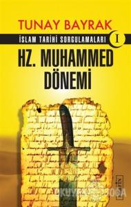 Hz. Muhammed Dönemi