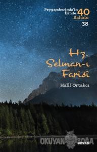 Hz. Selman-ı Farisi - Peygamberimiz'in İzinde 40 Sahabi/38