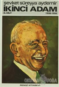 İkinci Adam Cilt: 2 1938-1950