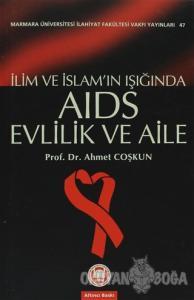 İlim ve İslam'ın Işığında Aids Evlilik ve Aile