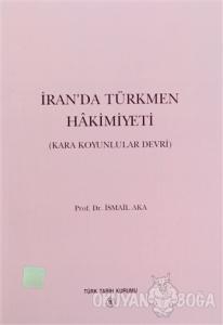 İran'da Türkmen Hakimiyeti