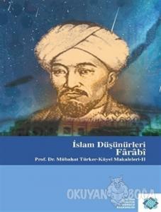 İslam Düşünürleri: Farabi (Ciltli)