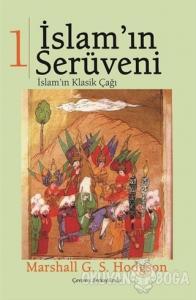 İslam'ın Serüveni Cilt: 1