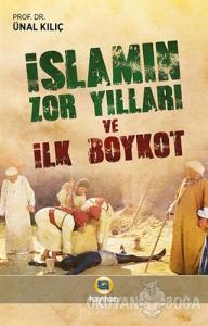 İslamın Zor Yılları ve İlk Boykot