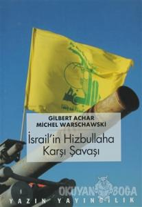 İsrail'in Hizbullah'a Karşı Savaşı