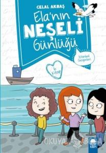 İstanbul Gezginleri - Elanın Neşeli Günlüğü 6. Kitap