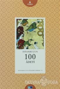 İstanbul'un 100 Adeti
