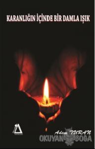 Karanlığın İçinde Bir Damla Işık