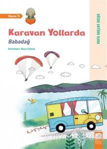 Karavan Yollarda