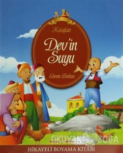 Keloğlan Hikayeli Boyama Kitabı - Dev'in Suyu
