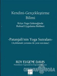 Kendini Gerçekleştirme Bilimi - Kriya Yoga Geleneğinde Ruhsal Uygulama Rehberi