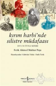Kırım Harbi'nde Silistre Müdafaası