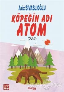 Köpeğin Adı Atom