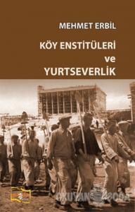Köy Enstitüleri ve Yurtseverlik