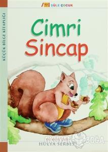 Küçük Bilge Kitaplığı: Cimri Sincap