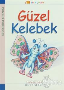 Küçük Bilge Kitaplığı: Güzel Kelebek