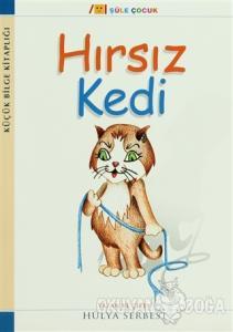 Küçük Bilge Kitaplığı: Hırsız Kedi