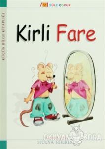 Küçük Bilge Kitaplığı: Kirli Fare