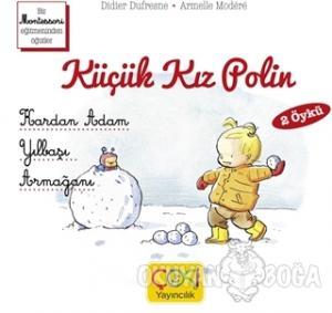 Küçük Kız Polin (Kardan Adam - Yılbaşı Armağanı 2 Öykü)