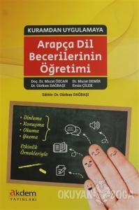 Kuramdan Uygulamaya Arapça Dil Becerilerinin Öğretimi