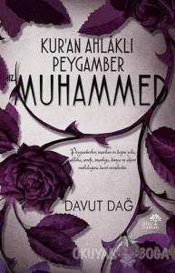 Kur'an Ahlaklı Peygamber Hz. Muhammed