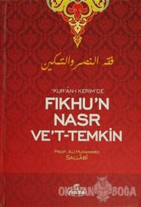 Kur'an-ı Kerim'de Fıkhu'n Nasr Ve't- Temkin (Ciltli)