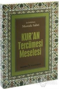 Kur'an Tercüme Meselesi