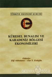 Küresel Bunalım ve Karadeniz Bölgesi Ekonomileri