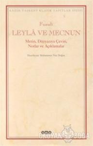Leyla ve Mecnun Metin, Düzyazıya Çeviri, Notlar ve Açıklamalar