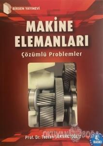 Makine Elemanları Çözümlü Problemler