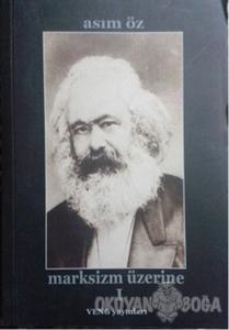 Marksizm Üzerine 1