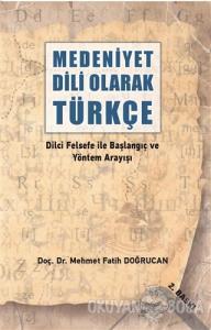 Medeniyet Dili Olarak Türkçe
