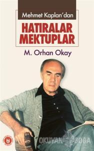 Mehmet Kaplan'dan - Hatıralar Mektuplar