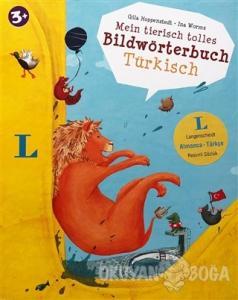 Mein Tierisch Tolles Bildwörterbuch Türkisch (Almanca-Türkçe Resimli Sözlük) (Ciltli)