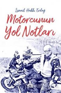 Motorcunun Yol Notları