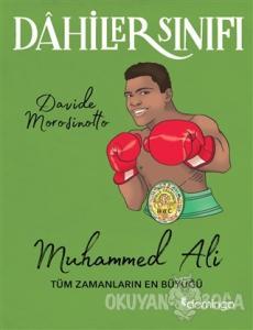 Muhammed Ali Tüm Zamanların En Büyüğü - Dahiler Sınıfı