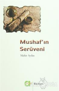 Mushaf'ın Serüveni