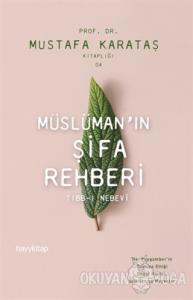 Müslüman'ın Şifa Rehberi