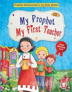 My Prophet My First Teacher (Ciltli)
