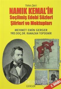 Namık Kemal'in Seçilmiş Edebi Sözleri Şiirleri ve Mektupları
