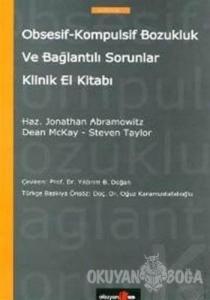 Obsesif-Kompulsif Bozukluk ve Bağlantılı Sorunlar El Kitabı