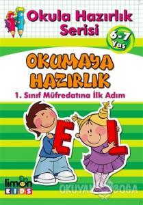 Okula Hazırlık Serisi 6-7 Yaş Okumaya Hazırlık