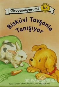 Okuyabiliyorum! - Bisküvi Tavşanla Tanışıyor