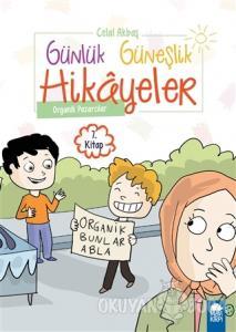 Organik Pazarcılar - Günlük Güneşlik Hikayeler (1. Sınıf)