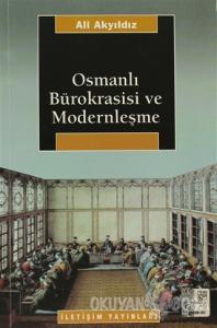 Osmanlı Bürokrasisi ve Modernleşme