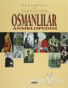 Osmanlılar Ansiklopedisi (2 Cilt Takım - Kutulu) (Ciltli)