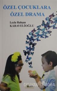 Özel Çocuklara Özel Drama