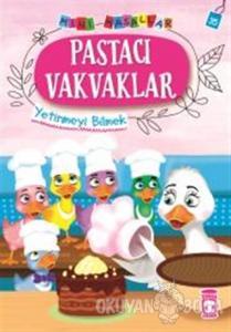 Pastacı Vakvaklar - Mini Masallar 4