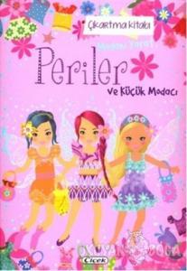 Periler ve Küçük Modacı - Çıkartma Kitabı